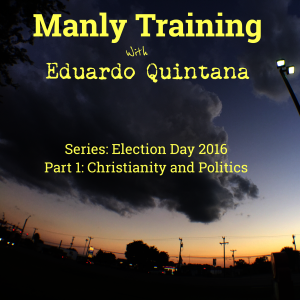 Christianity and Politics © 2016 MANLY TRAINING
